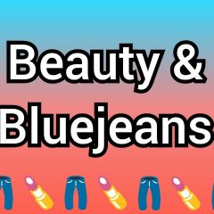Beauty and Bluejeans